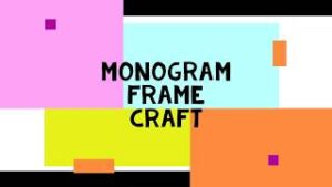 thumbnail picture for Camp-in-a-Box Monogram Frame Craft