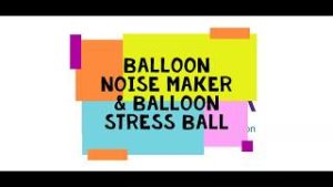 Balloon Noise Maker and Stress Ball thumbnail picture for video